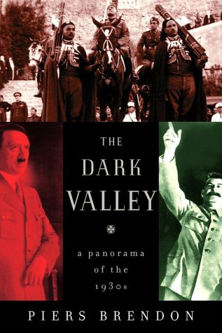 The Dark Valley: A Panorama of the 1930s PDF