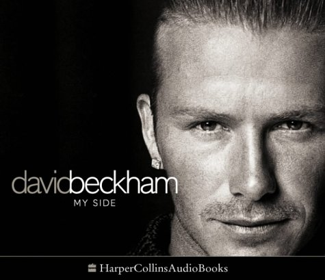 David Beckham: My Side - The Autobiography