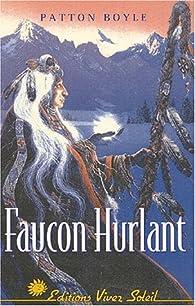 Faucon Hurlant par Patton Boyle