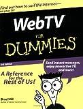 WebTV for Dummies, Brad Hill, 0764507427