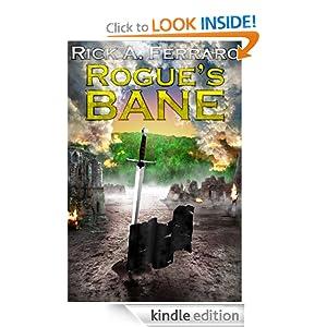 Rogue's Bane (Arellia's Son) Rick Ferraro