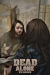 DEAD: Alone: Book 2 of the New DEAD series