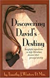 Discovering David's Destiny, Timothy Winters, 1930899211