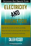 Electricity and Magnetism, Colleen kessler, 1497358426