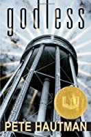 Godless (National Book Award for Young People's Literature (Awards))