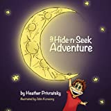 A Hide-N-Seek Adventure, Heather Privratsky, 1937165191