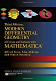 Modern Differential Geometry of Curves and Surfaces with Mathematica, Third Edition (Textbooks in Mathematics)