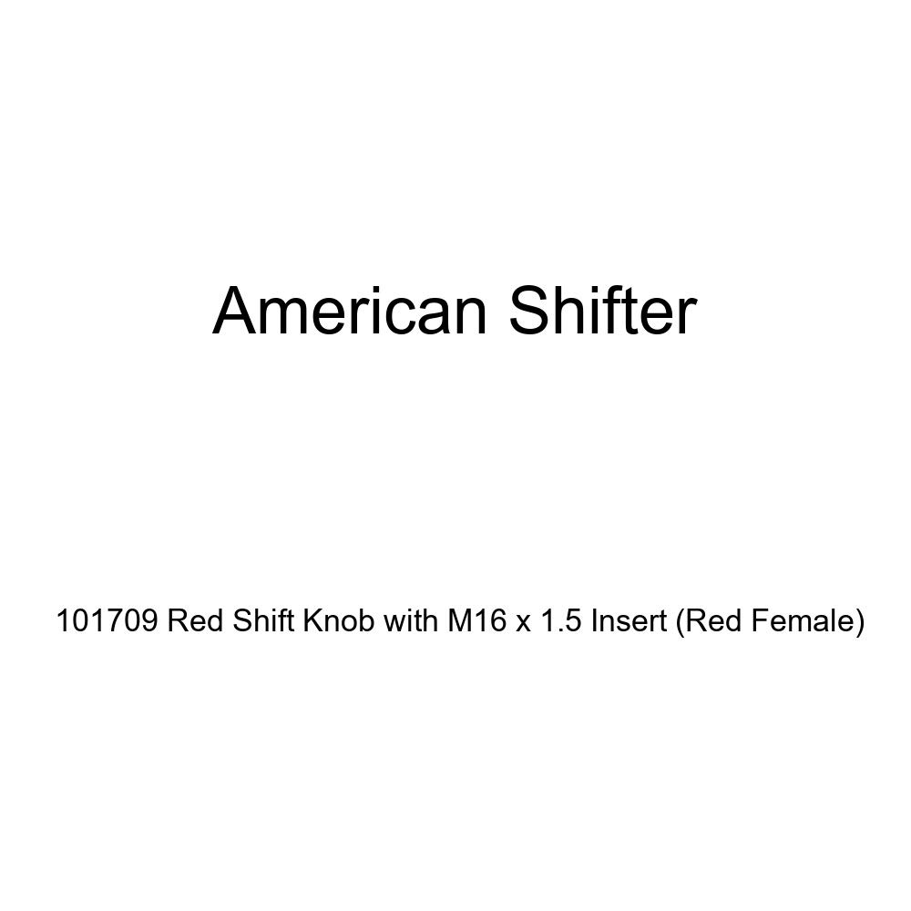 American Shifter 101709 Red Shift Knob with M16 x 1.5 Insert Red Female