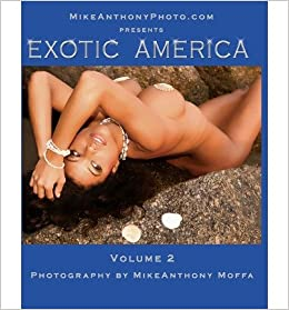 [ Exotic America: Volume 2 ] By Moffa, Mike Anthony (Author) [ Jun - 2010 ] [ Paperback ]