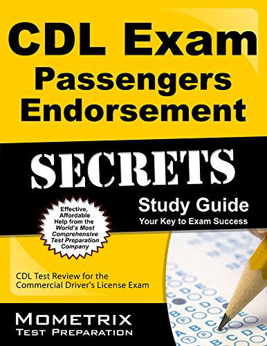 CDL Exam Secrets - Passengers Endorsement Study Guide: CDL Test Review for the Commercial Driver's License Exam