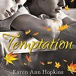 Temptation | Karen Ann Hopkins