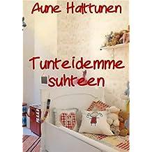 Tunteidemme suhteen (Finnish Edition)
