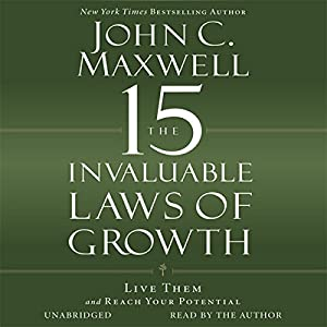 The 15 Invaluable Laws of Growth Hörbuch