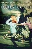 Good Graces, Lesley Kagen, 0451236653