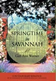 Springtime in Savannah, Gail Ann Warner, 1449740952