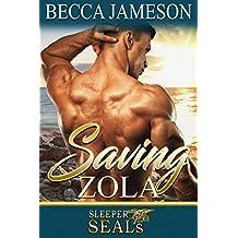 Saving Zola (Sleeper SEALs Book 4)