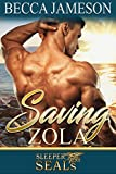 Saving Zola (Sleeper SEALs Book 4)