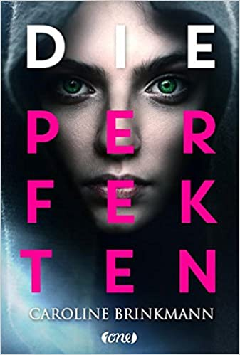 https://www.amazon.de/Die-Perfekten-Caroline-Brinkmann/dp/3846600490/ref=sr_1_1?s=books&ie=UTF8&qid=1511110323&sr=1-1&keywords=Die+perfekten