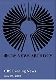 CBS Evening News (June 25, 2003)
