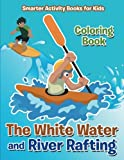 Search : The White Water and River Rafting Coloring Book
