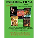 English in Films Volume 9, For Teens:  English as a Second Language: The Client, The Chronicles of Narnia, The Horse Whisperer, Pay It Forward, ... for Teachers & Study at Home Students