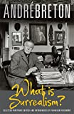 img - for What Is Surrealism?: Selected Writings book / textbook / text book