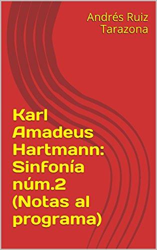 Descargar Libro Karl Amadeus Hartmann: Sinfonía Núm.2 Andrés Ruiz Tarazona