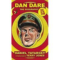 Dan Dare, Pilot of the Future: The Biography