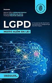 LGPD: muito além da Lei : Uma análise do direito em conjunto com a segurança da informação