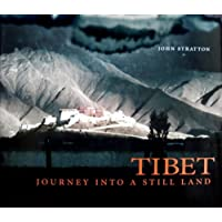 Tibet: Journey into a Still Land