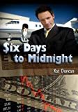 Six Days to Midnight (K-Cycle Series Book 2)