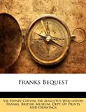 Franks Bequest, Sidney Colvin, 1146303297