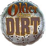 """18"""" Older Than Dirt (1 ct)"""