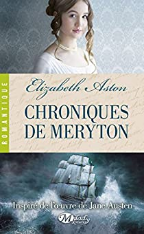 Chroniques de Méryton par Aston