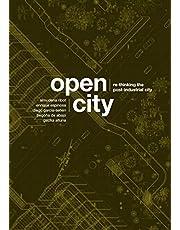 Open City: Re-thinking the Post-Industrial City / Re-pensando la Ciudad Postindustrial