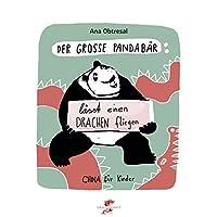 Der große Panda / Der große Panda lässt einen Drachen fliegen (China für Kinder)