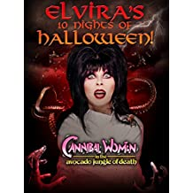Elvira's 10 Nights of Halloween: Canninbal Women in The Avocado Jungle of Death