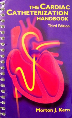 The Cardiac Catheterization Handbook