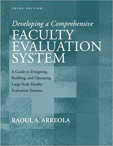 Book Developing a Comprehensive Faculty Evaluation System Third Edition: A Guide to Designing, Building, and Operating Large Scale Faculty Evaluation Systems (JB - Anker)