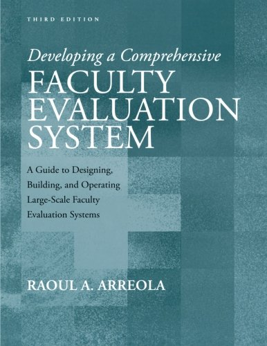 Developing a Comprehensive Faculty Evaluation System: A Guide to Designing, Building, and Operating Large-Scale Faculty Evaluation Systems by Brand: Anker Publishing Company, Inc.