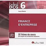 Finance d'entreprise DCG 6 : 32 fiches de cours pour acquérir les connaissances nécessaires