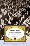 Endless Feasts: Sixty Years of Writing from Gourmet (Modern Library Food)