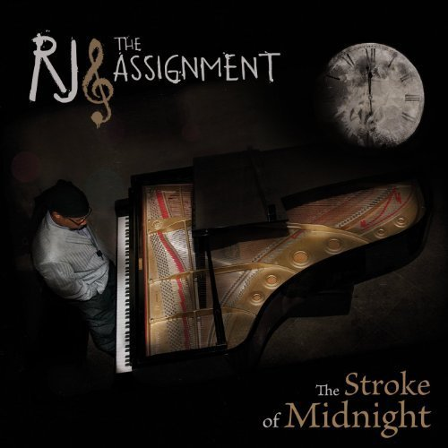 The Stroke of Midnight by RJ And The Assignment