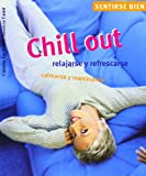 Chill Out, Carolin Lockstein and Susanne Faust, 849764266X