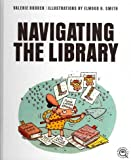 Navigating the Library, Valerie Bodden, 1608182061