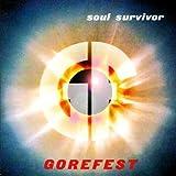 Soul Survivor + Chapter 13 by Gorefest (2015-08-03)