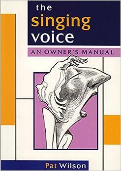 The Singing Voice (Theatrecraft)