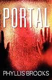 Portal, Phyllis Brooks, 1432780697