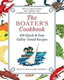#10: The Boater's Cookbook: 450 Quick & Easy Galley-Tested Recipes