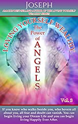 Loving Yourself Wealthy Vol. 3 The Power of Angels